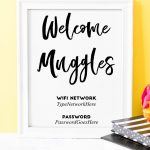 """Welcome Muggles"""" Harry Potter Free Printable Wifi Password Sign   Free Printable Wifi Password Template"""