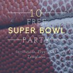 10 Free Super Bowl Party Invitations & Printable Flyer Templates ~ A   Free Printable Flyers For Parties