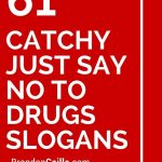 151 Catchy Just Say No To Drugs Slogans | School Counseling Ideas   Free Printable Drug Free Pledge Cards