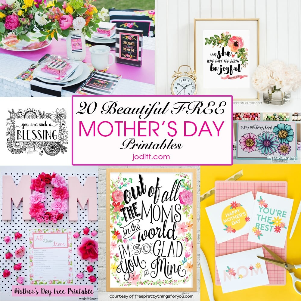 20 Beautiful Free Mother's Day Printables - Joditt Designs - Free Mother's Day Printables