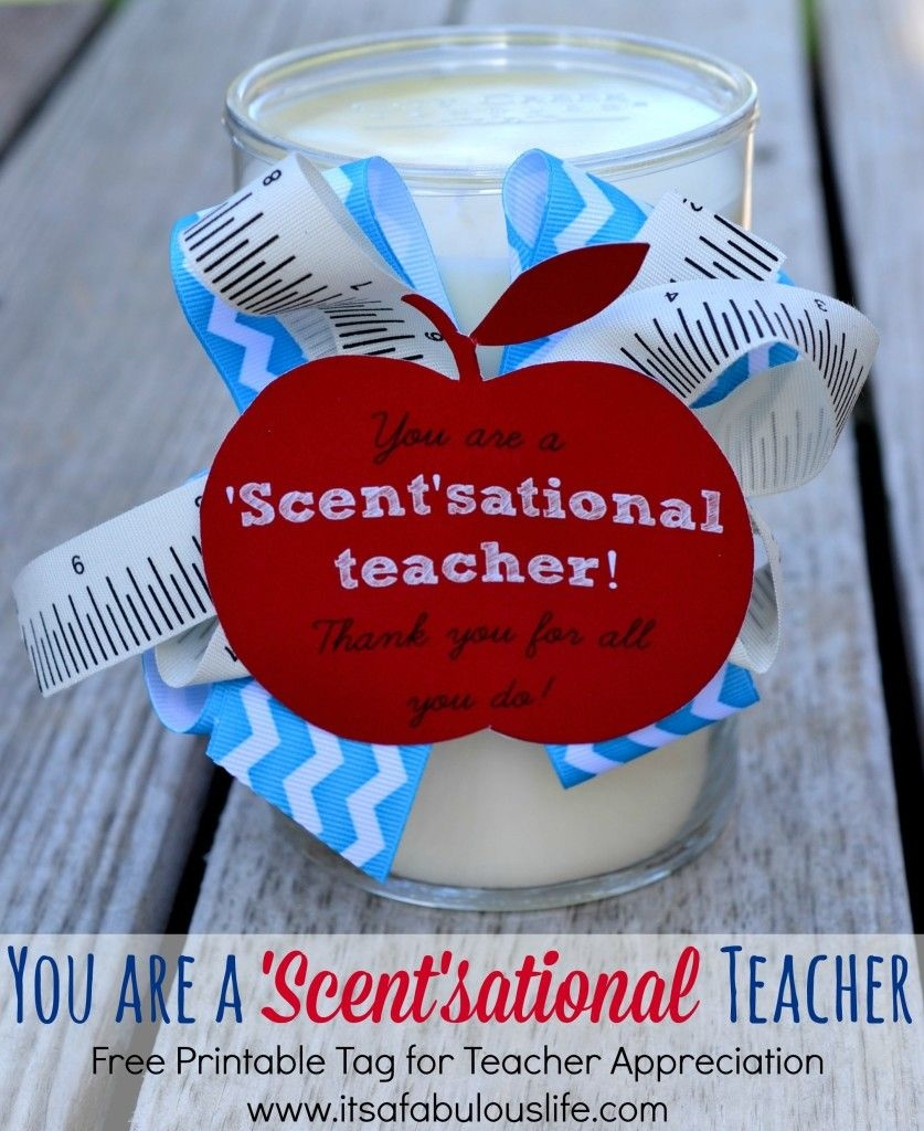 25+ Teacher Appreciation Week Ideas   Gift Ideas   Teacher - Scentsational Teacher Free Printable