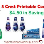 5 Crest Printable Coupons ~ $4.50 In Savings! Print Now!!   Free Printable Crest Coupons