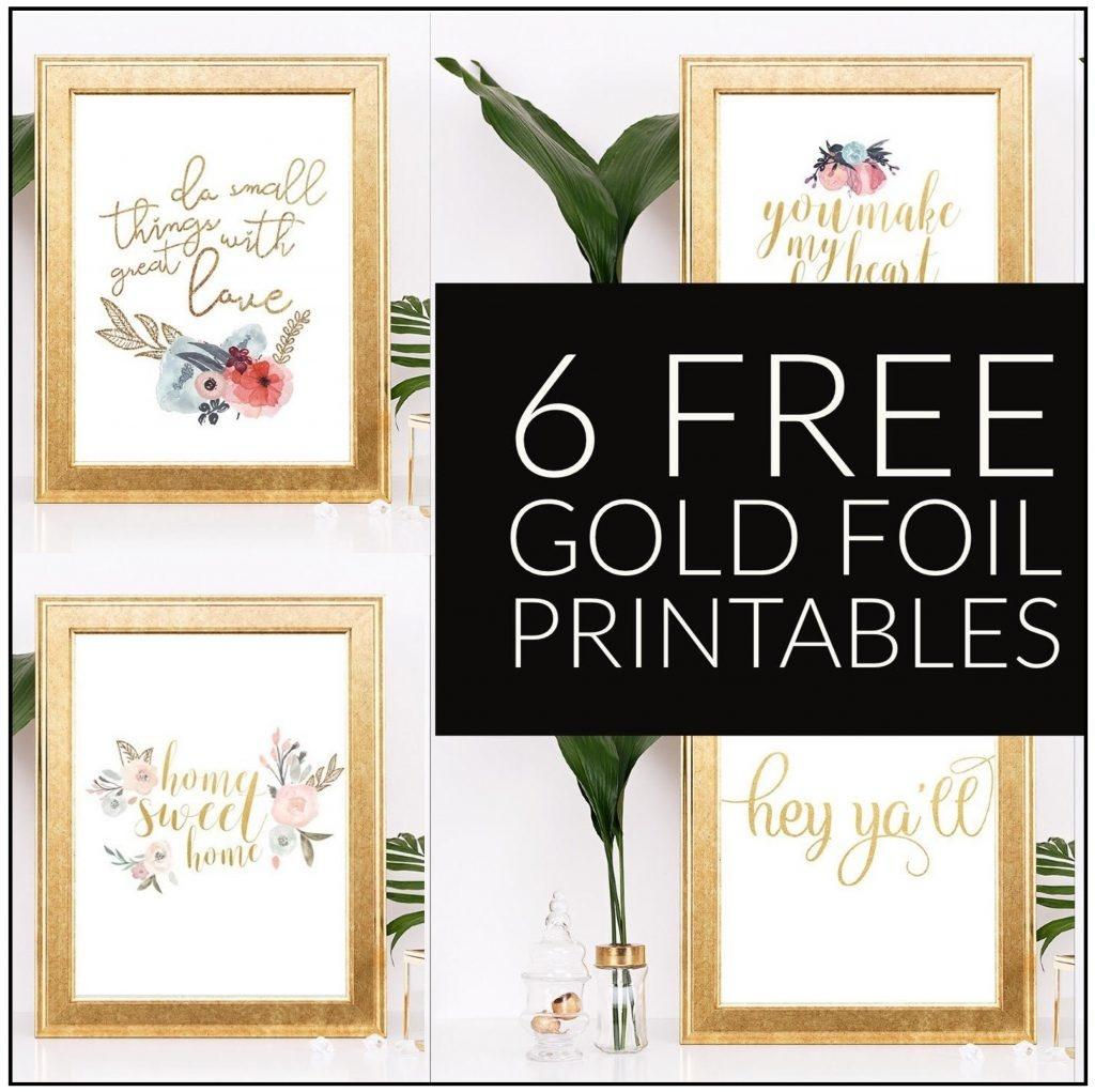 6 Free Gold Foil Home Decor Printables - Printables 4 Mom - Free Printables For Home Decor
