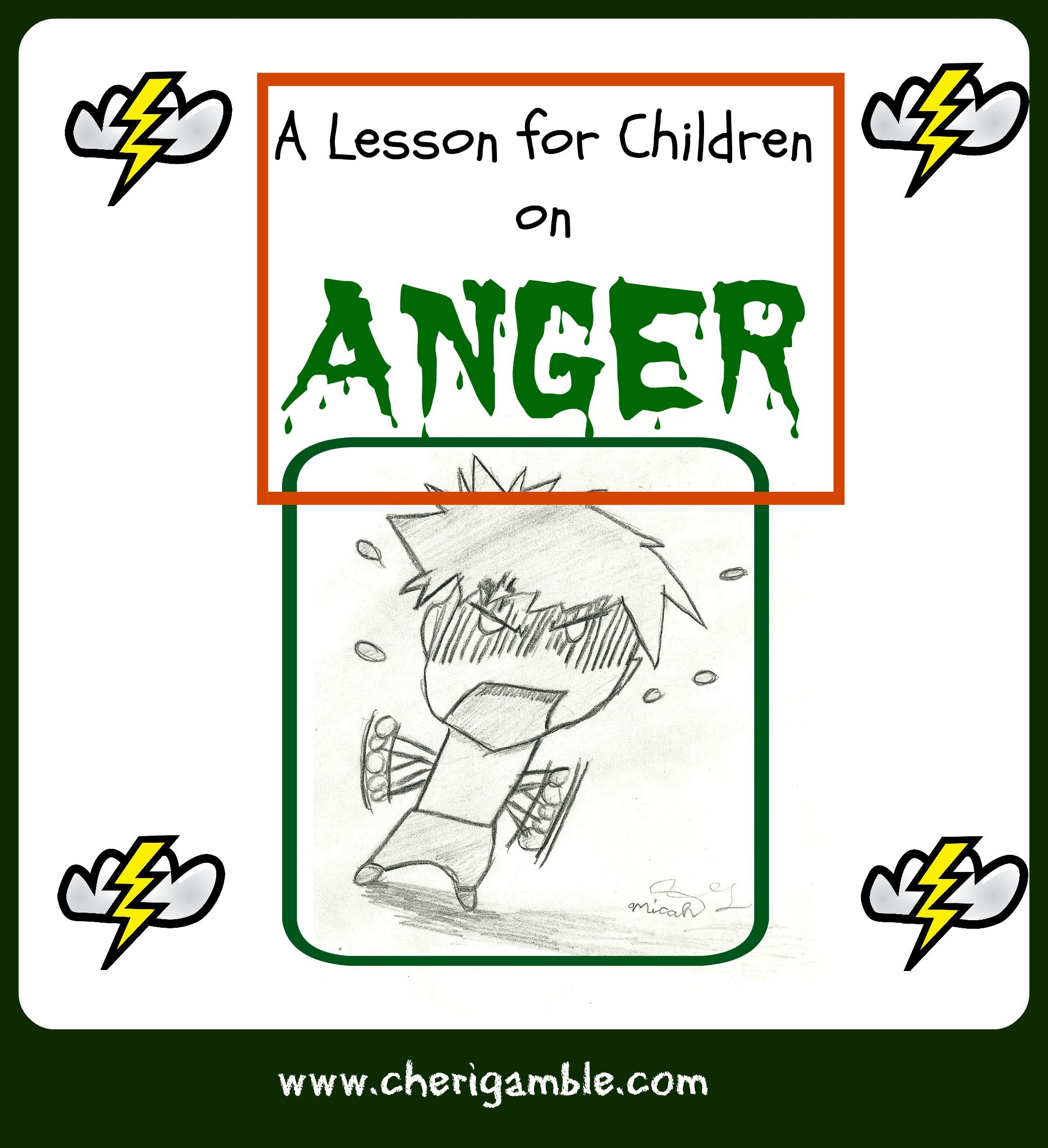 A Lesson For Children On Anger (From James 1:19-21) – Cheri Gamble - Bible Lessons For Toddlers Free Printable