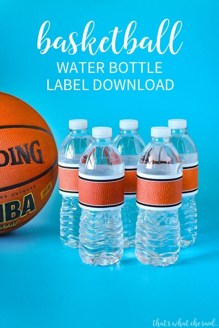 Basketball Water Bottle Labels - That's What {Che} Said - Free Printable Basketball Labels