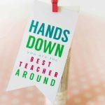 Best Teacher Hands Down Teacher Gift | Skip To My Lou   Hands Down You Re The Best Teacher Around Free Printable