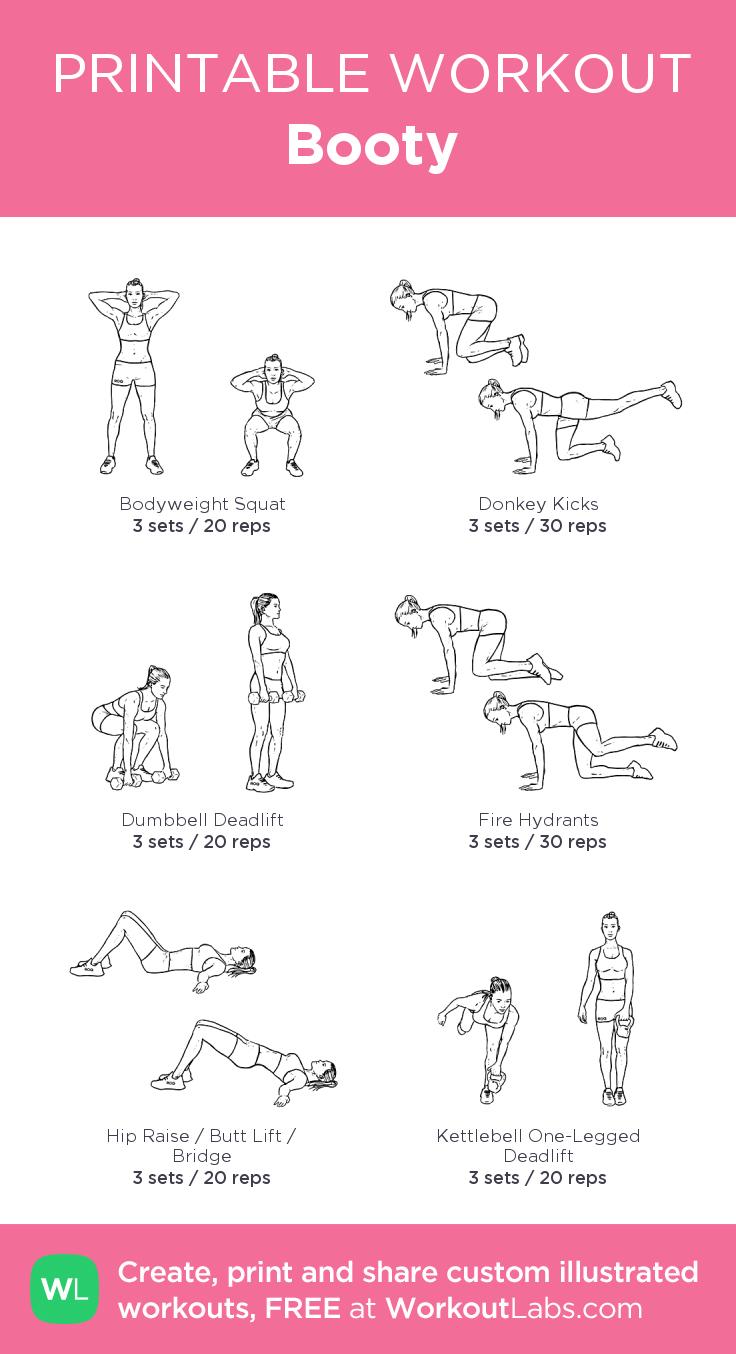 Booty: My Custom Printable Workout@workoutlabs #workoutlabs - Free Printable Gym Workout Plans