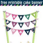 Cheerful And Bright Happy Birthday Cake Banner Free Printable   Happy Birthday Free Printable