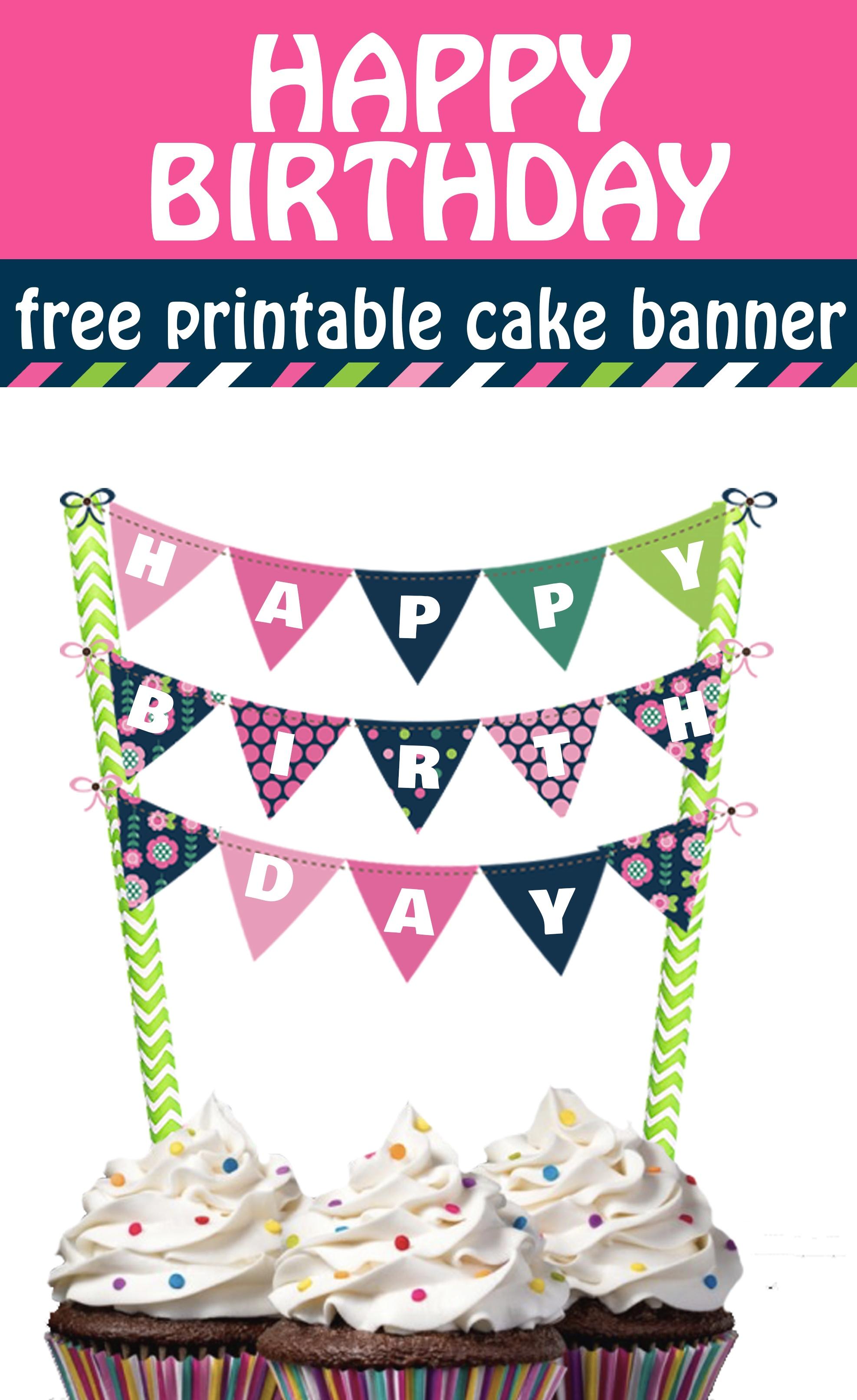 Cheerful And Bright Happy Birthday Cake Banner Free Printable - Happy Birthday Free Printable
