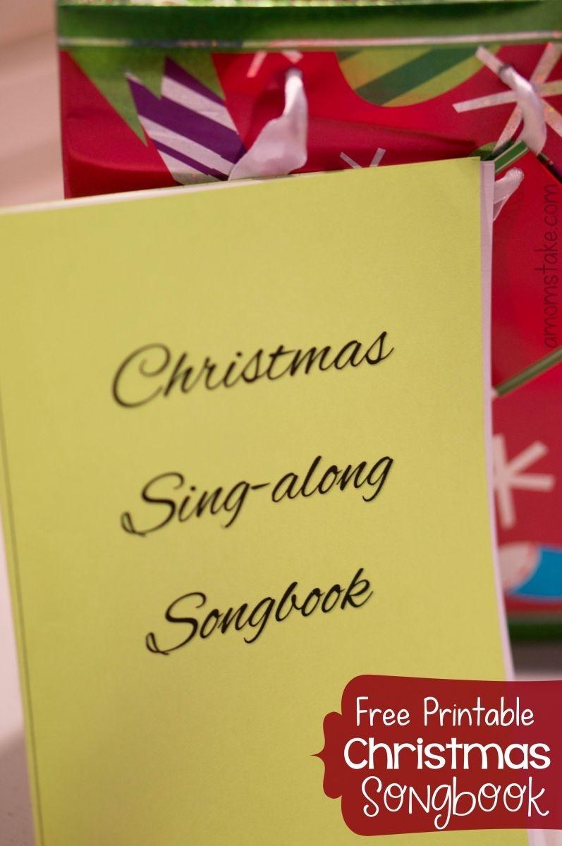 Christmas Songs For Kids - Free Printable Songbook! - A Mom's Take - Free Printable Christmas Carols Booklet