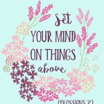 Colossians 3:2   Bible Verse Free Printable  Rays Of Bliss   Free Printable Bible Verses