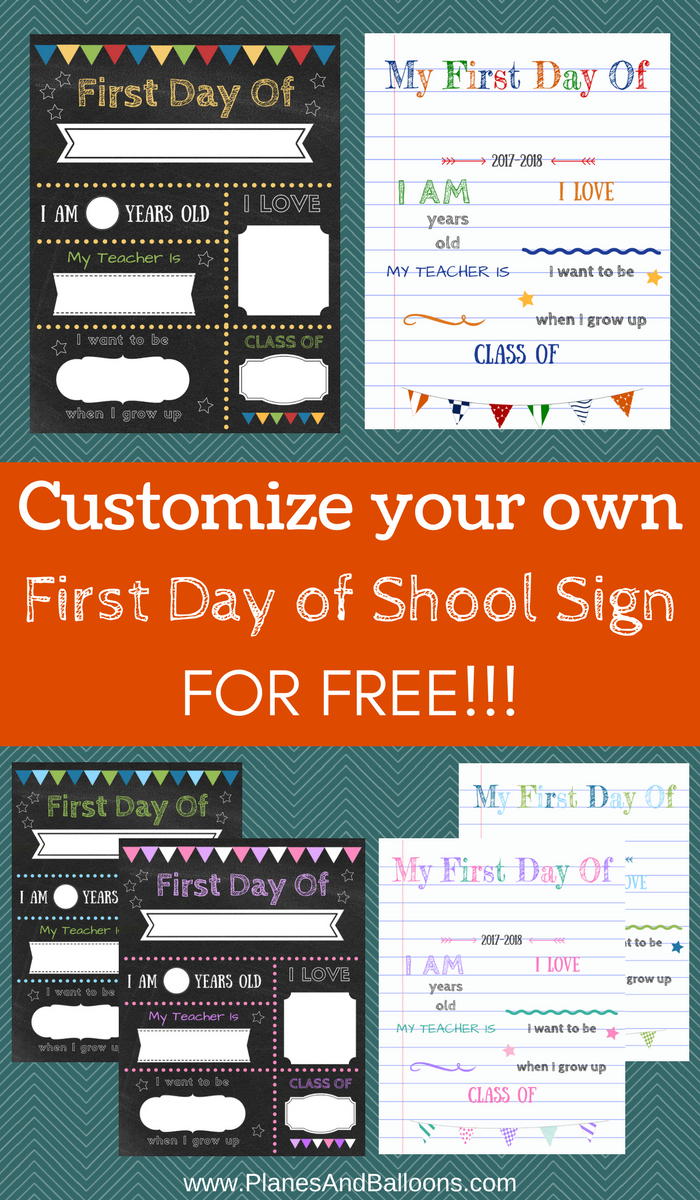 Editable First Day Of School Signs To Edit And Download For Free - Free Printable Back To School Signs 2017