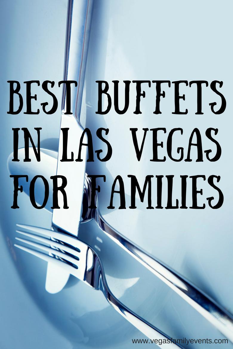 Enjoying A Buffet In Las Vegas With Kids - A Vegas Family Guide - Free Las Vegas Buffet Coupons Printable