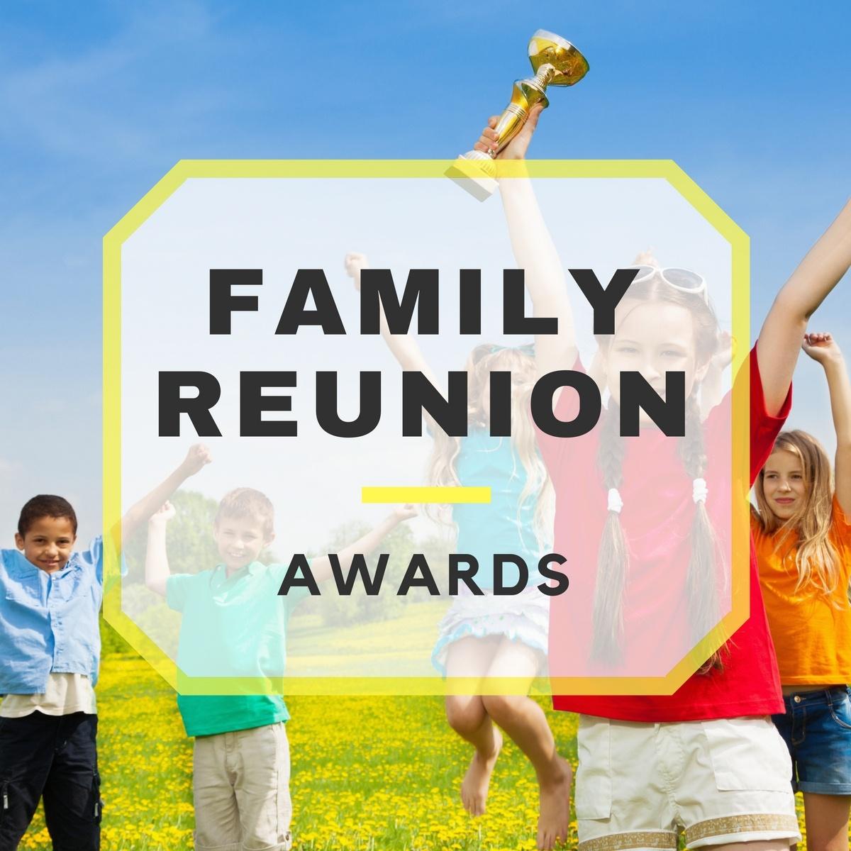 Family Reunion Awards - Free Printable Family Reunion Awards