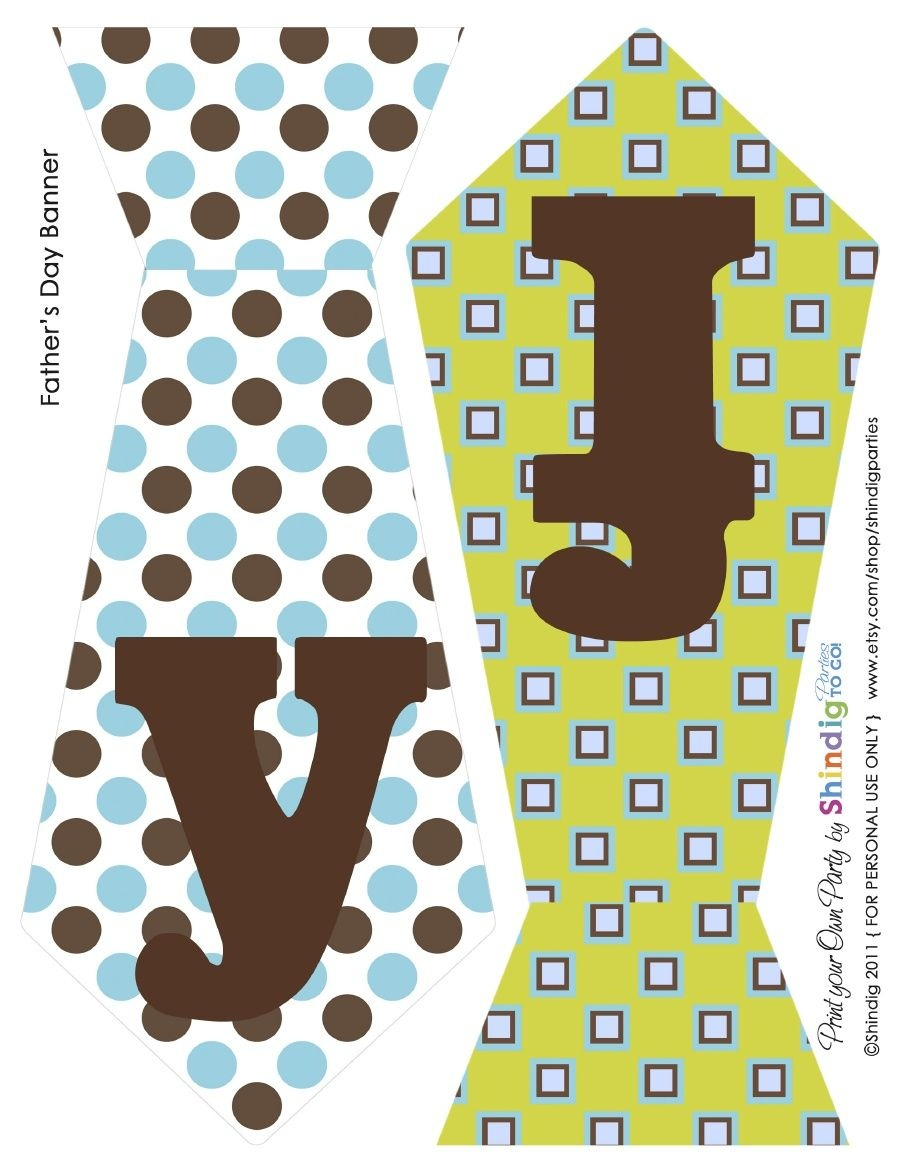 Father's Day Ties - To Create The Perfect Banner   T0 Pr!nt - Free Printable Fathers Day Banners