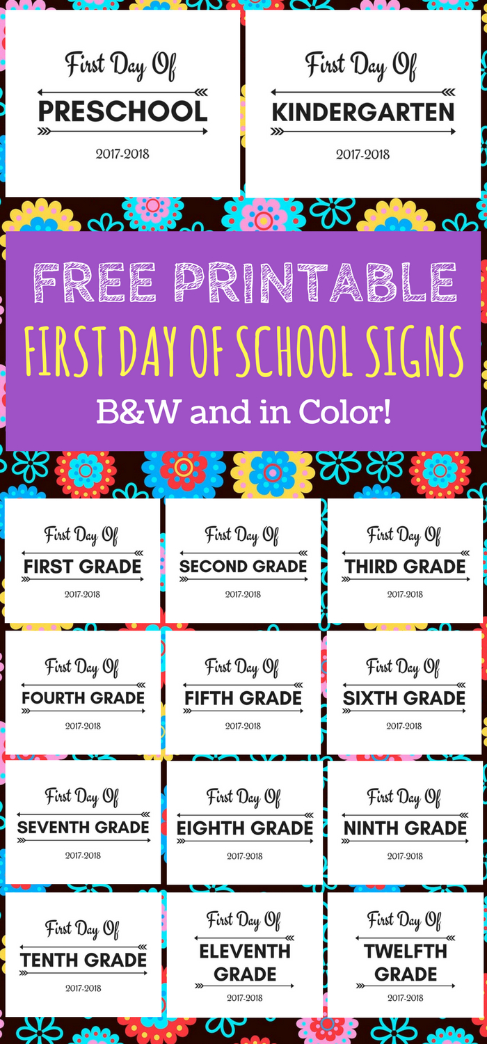 First Day Of School Printable Free 2017-2018 School Year | Print - Free Printable First Day Of School Signs 2017 2018