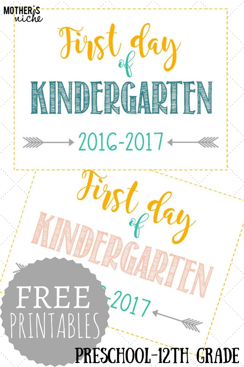 First Day Of School Signs: Free Printables *pre-School- 12Th Grade* - First Day Of Kindergarten Free Printables