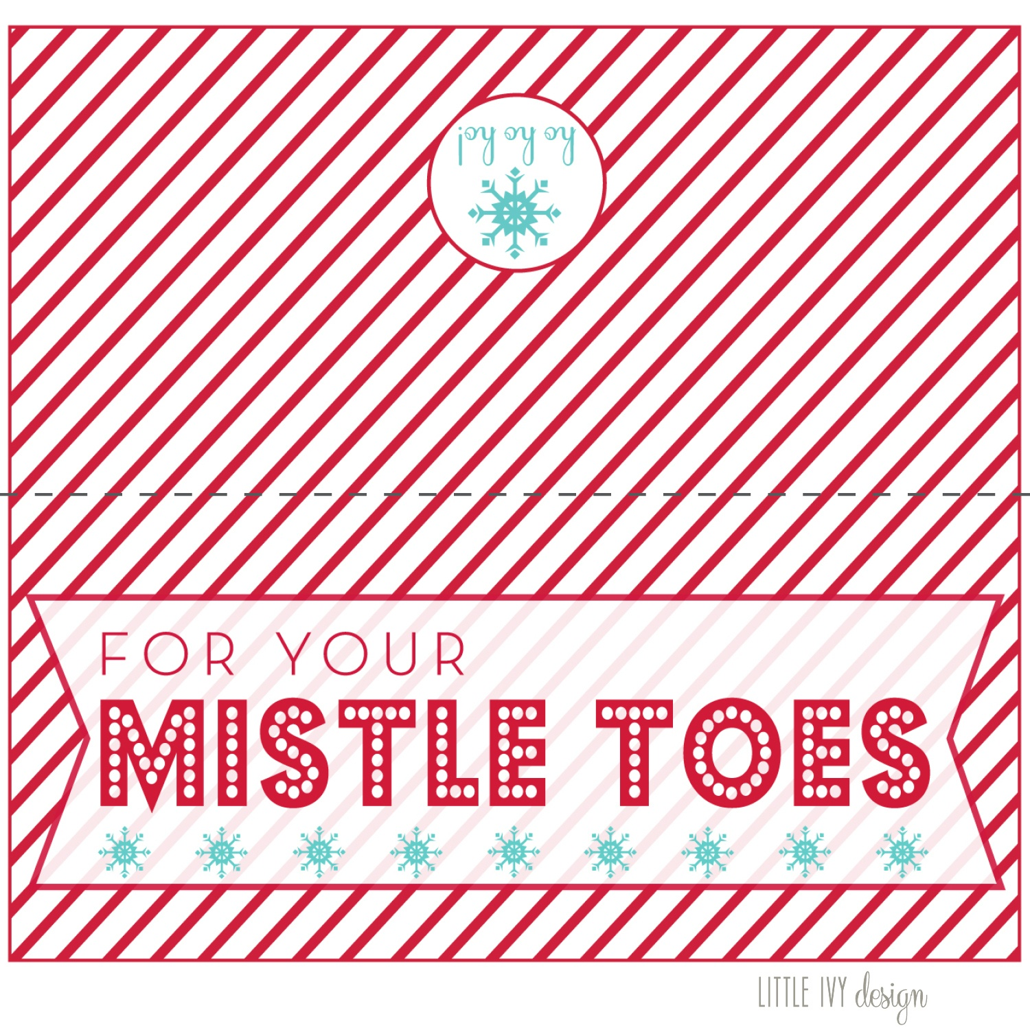 For Your Mistle Toes + Free Printable | Ivy In The Bay - Free Printable Mistletoe Tags