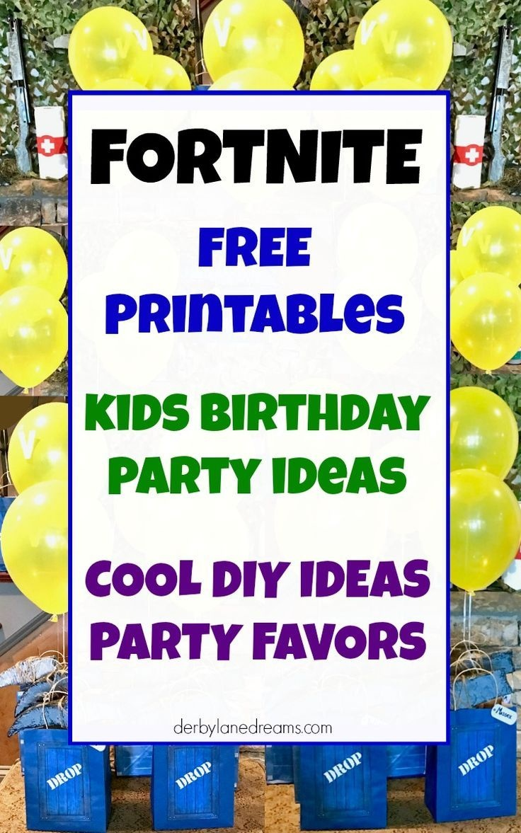 Fortnite Party Ideas, Fortnite Party Favors, And Supplies - Free Fortnite Party Printables