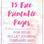 Free Bullet Journal Printables February 2017 | Bullet Journal   Free Bullet Journal Printables 2017