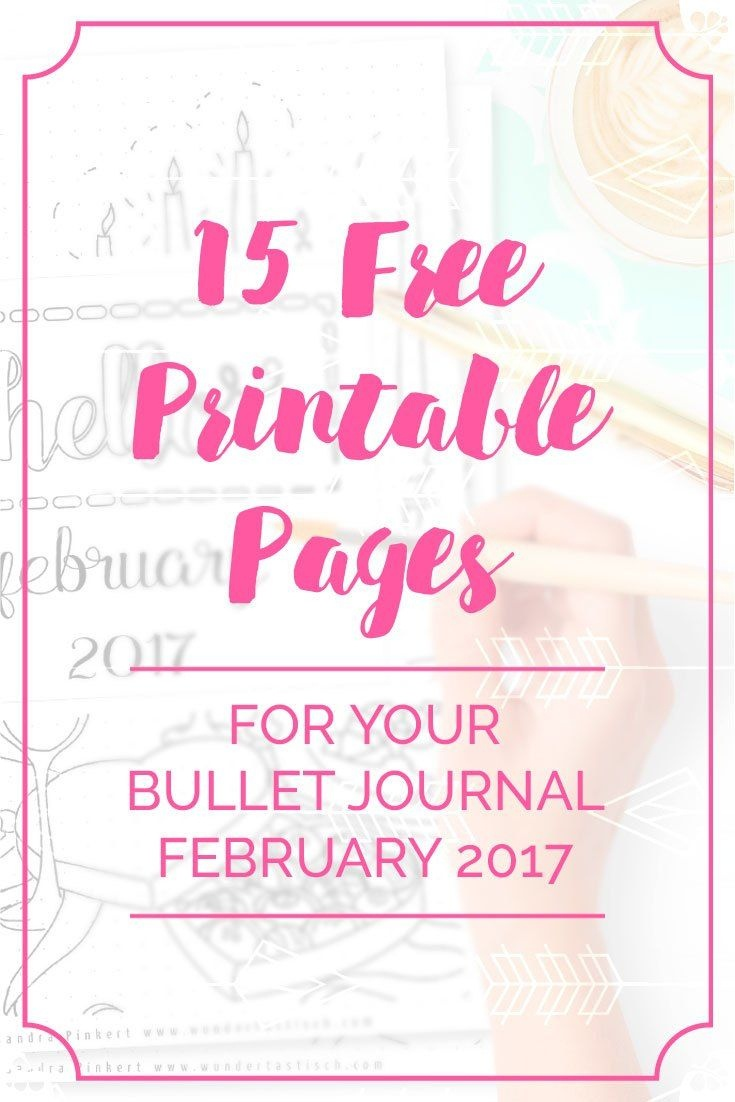 Free Bullet Journal Printables February 2017   Bullet Journal - Free Bullet Journal Printables 2017