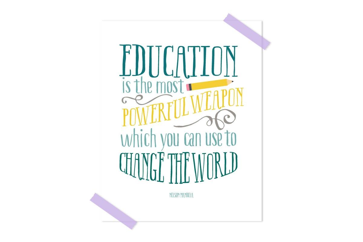 Free Classroom Printable Quote Nelson Mandela Quote - Free Printable Quotes For Teachers