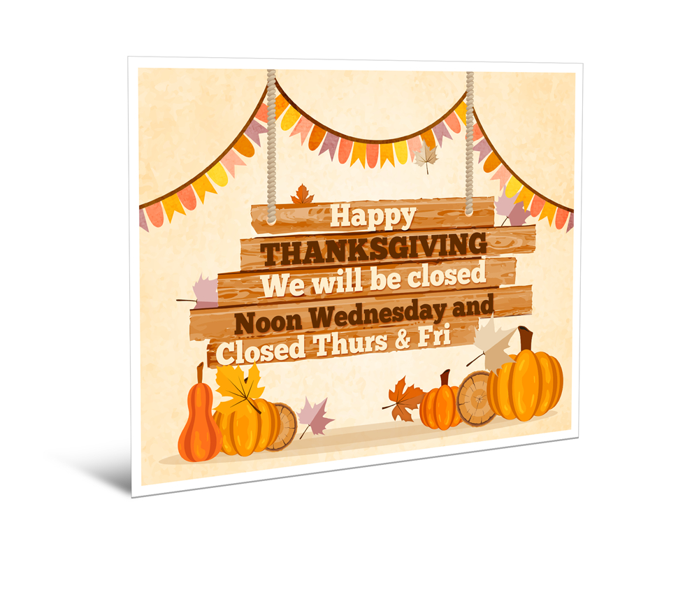 Free Closed For Thanksgiving Sign – Action Printers - Free Printable Closed Thanksgiving Day Signs
