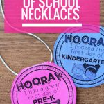 Free First Day Of School Necklaces (Editable) | Beginning Of Year   Free Printable First Day Of School Certificate