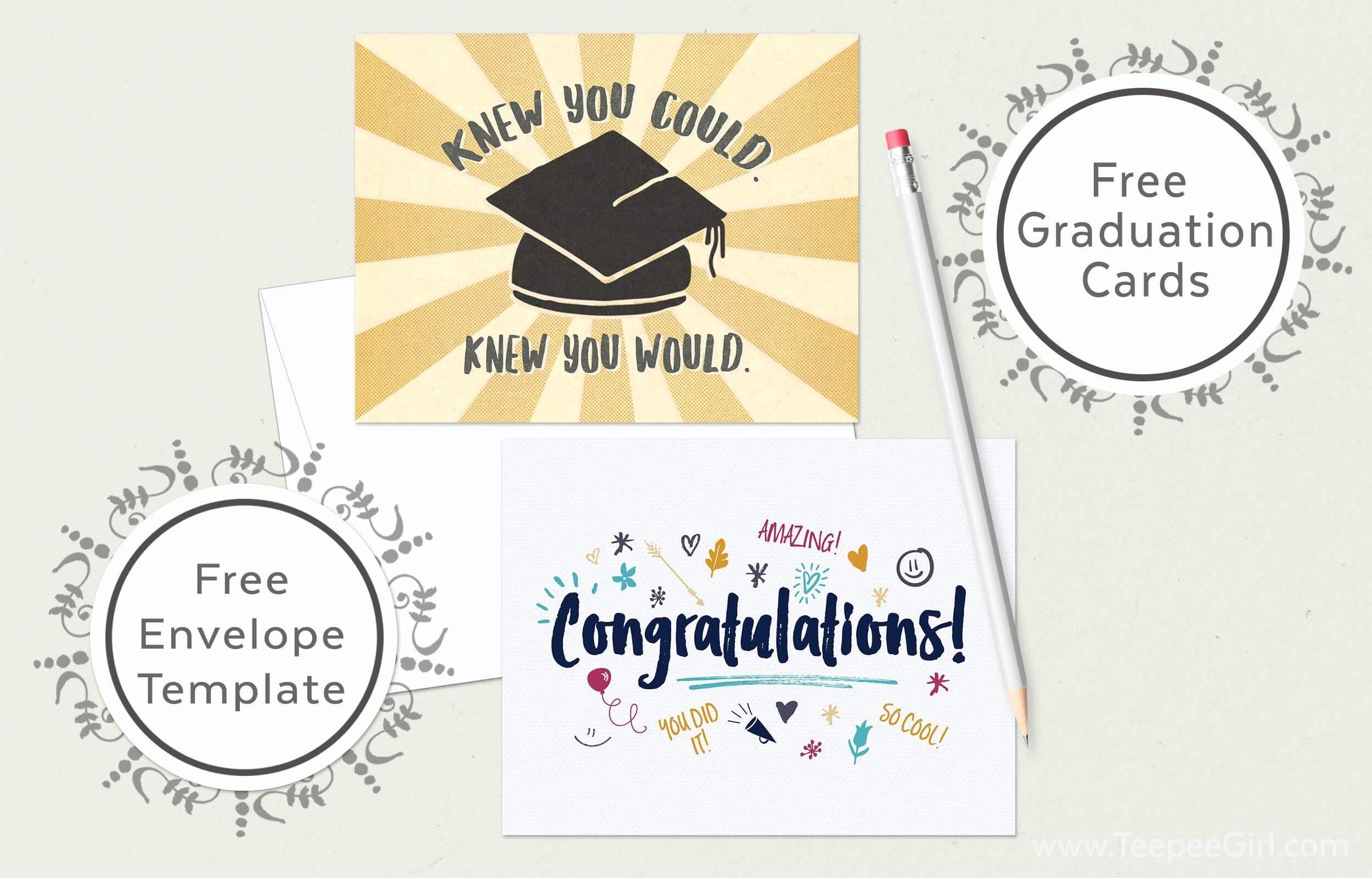 Free Graduation Cards (+ Envelope Template) Www.teepeegirl - Free Printable Graduation Cards To Print