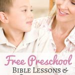 Free Preschool Bible Lessons And Curriculum   Bible Lessons For Toddlers Free Printable