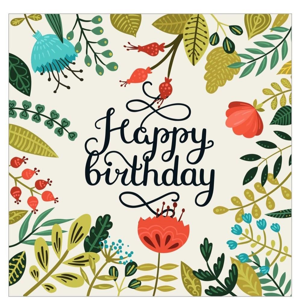Free Printable Cards For Birthdays | Popsugar Smart Living - Free Printable Cards No Sign Up