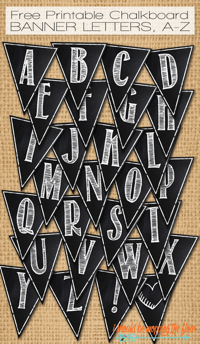 Free Printable Chalkboard Banner Letters, A-Z | **all That We Make - Free Printable Letters Az
