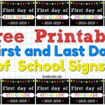 Free Printable First And Last Day Of School Signs   Casa Moncada   Free Printable Last Day Of School Signs 2017 2018