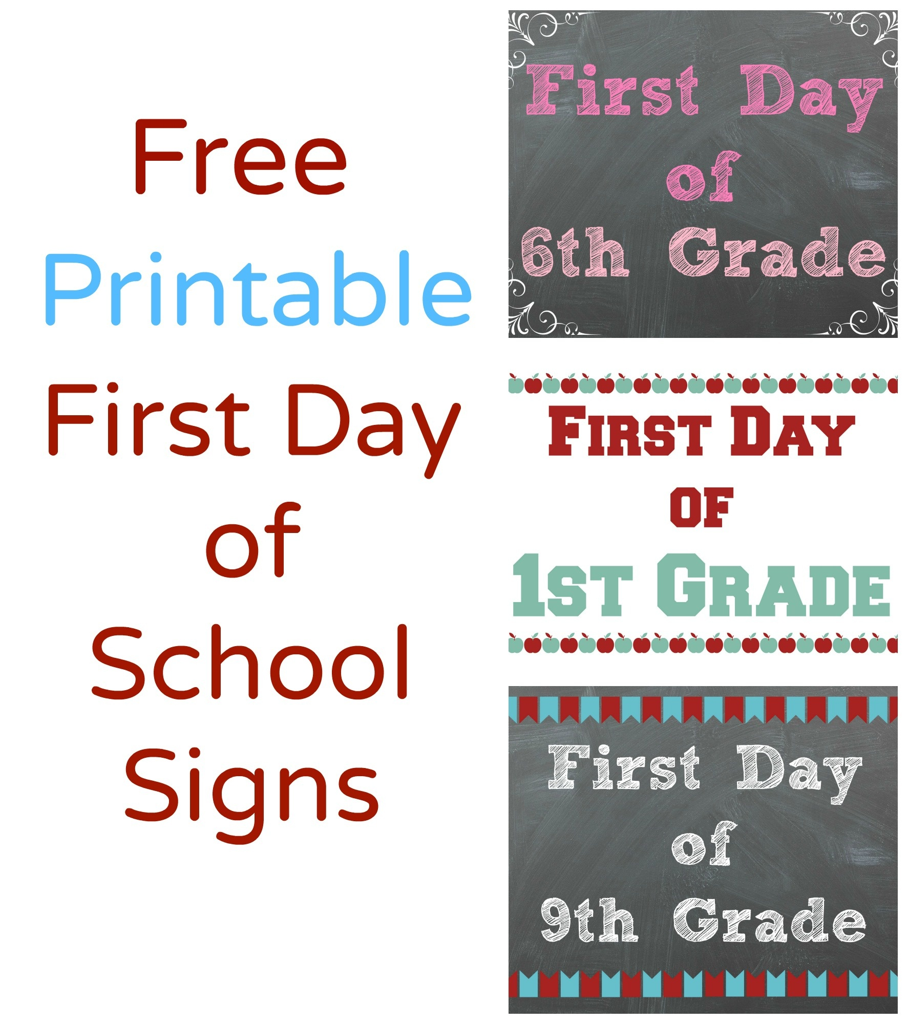 Free Printable First Day Of School Signs - Making It All Work - First Day Of School Template Free Printable