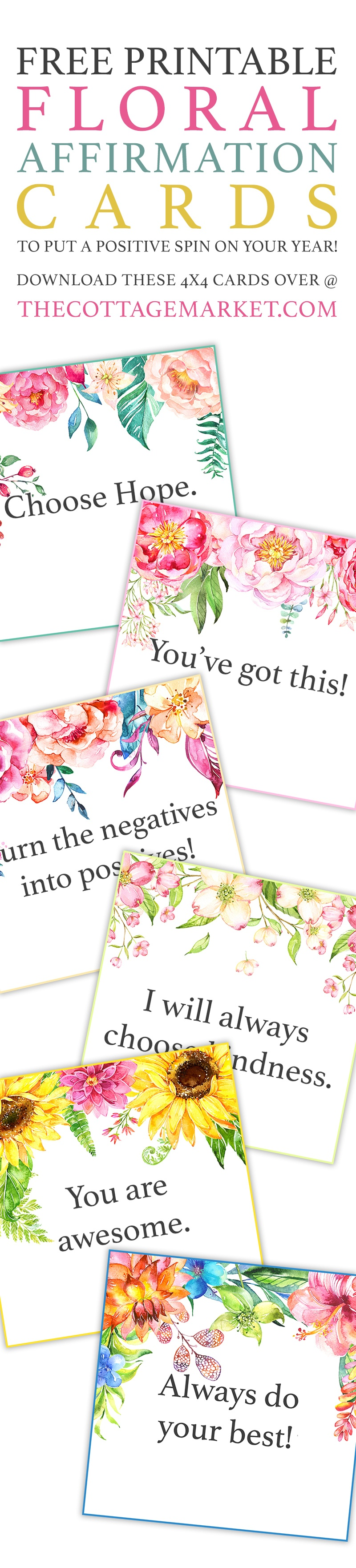 Free Printable Floral Affirmation Cards /// To Put A Positive Spin - Free Printable Positive Affirmation Cards