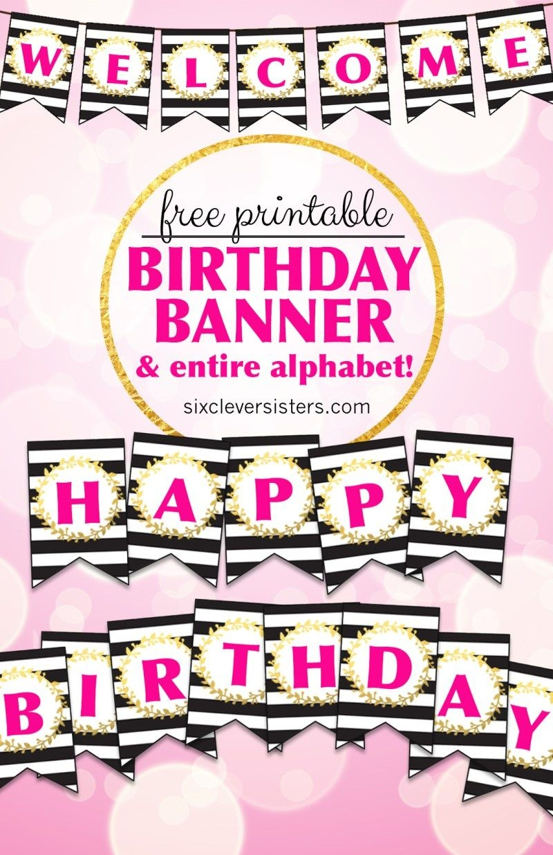Free Printable Happy Birthday Banner And Alphabet | Party.. Like Its - Happy Birthday Free Printable