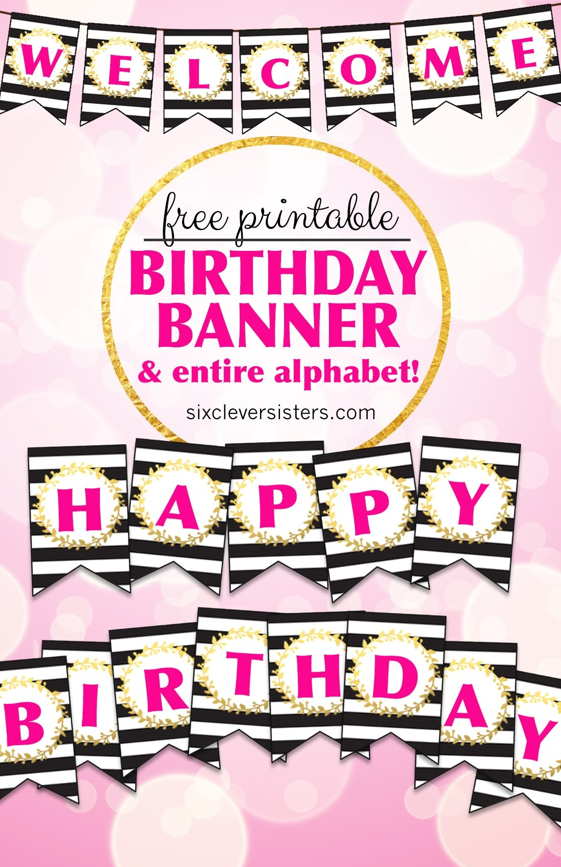 Free Printable Happy Birthday Banner And Alphabet - Six Clever Sisters - Free Printable God Bless Banner