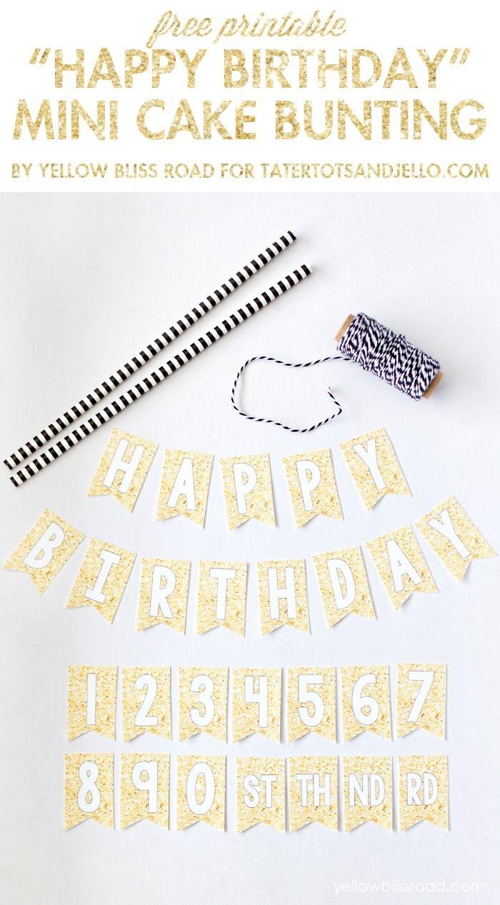 Free Printable Happy Birthday Mini Cake Bunting | Wantneedlove - Free Printable Happy Birthday Cake Topper