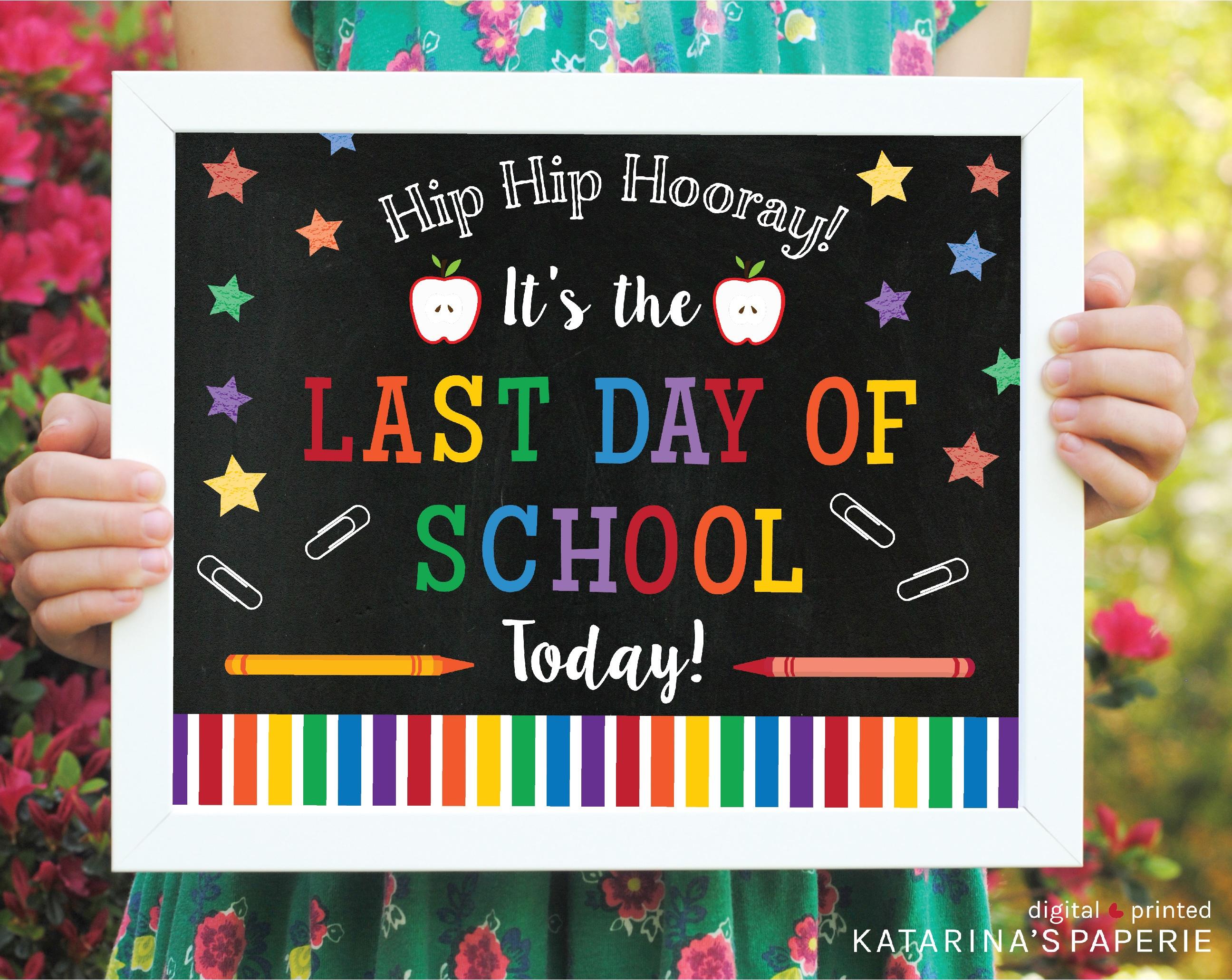 Free Printable - Last Day Of School Chalkboard Sign - Katarina's Paperie - Free Last Day Of School Printables