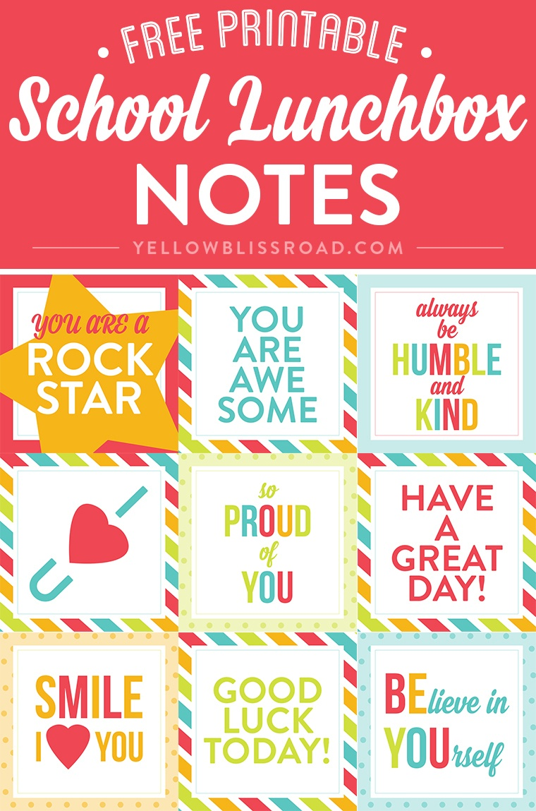 Free Printable Lunch Box Notes - Yellow Bliss Road - Free Printable Lunchbox Notes