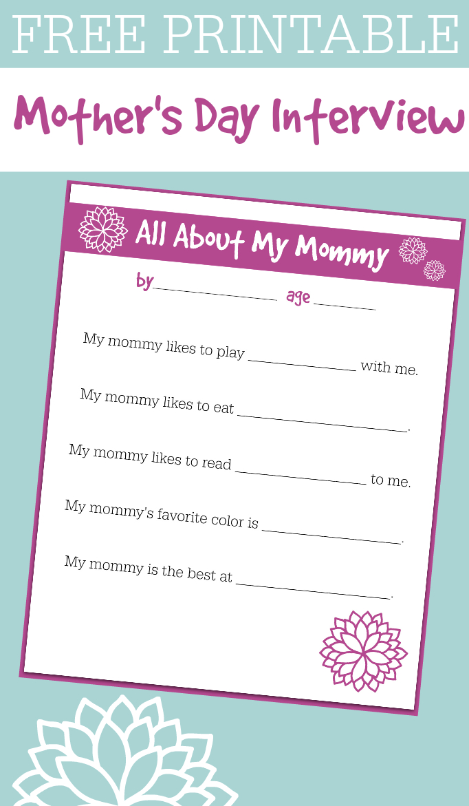 Free Printable Mother's Day Interview For Kids - No Time For Flash Cards - Free Printable Mothers Day Questions