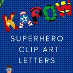 Free Printable Superhero Alphabet Letters   Free Printable Clip Art Letters