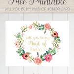 Free Printable Will You Be My Maid Of Honor Card, Floral Wreath   Free Printable Bridesmaid Proposal