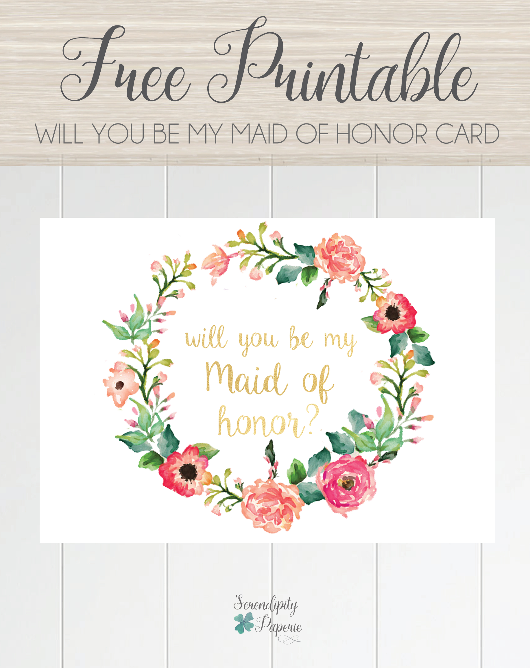 Free Printable Will You Be My Maid Of Honor Card, Floral Wreath - Free Printable Bridesmaid Proposal