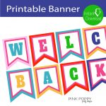 Free Printables} Welcome Back Banner | Edukacja | Edukacja   Welcome Back Banner Printable Free