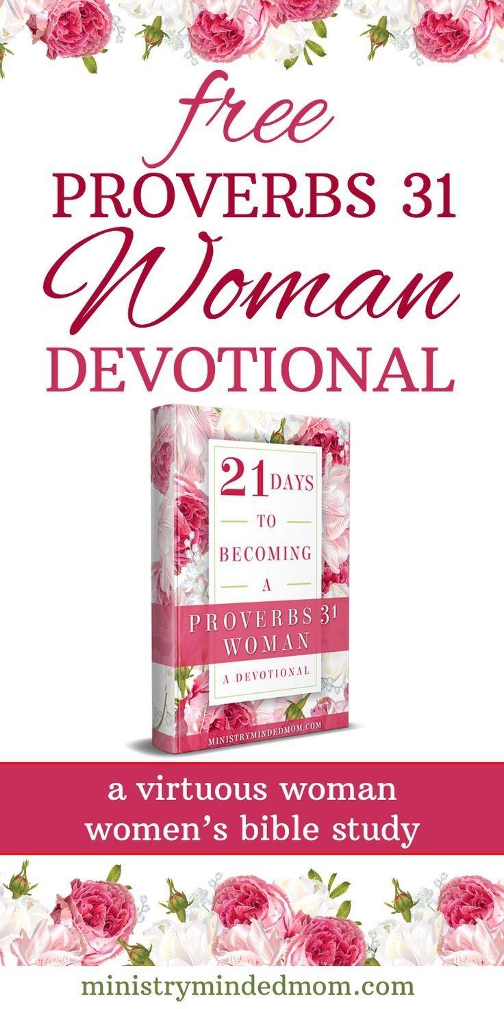 Free Proverbs 31 Woman Devotional Virtuous Woman Bible Study - Free Printable Ladies Bible Study Lessons