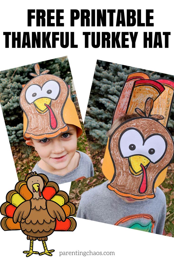"Free ""thankful"" Turkey Hat Printable For Kids ⋆ Parenting Chaos - Free Printable Thanksgiving Hats"