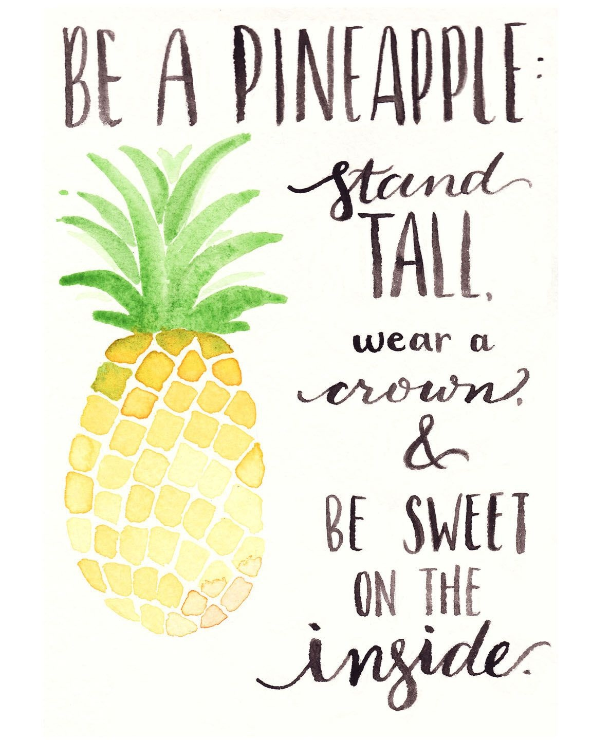 Free Watercolor Printable: Be A Pineapple | Hayley's Favs | Quotes - Free Printable Pineapple Invitations