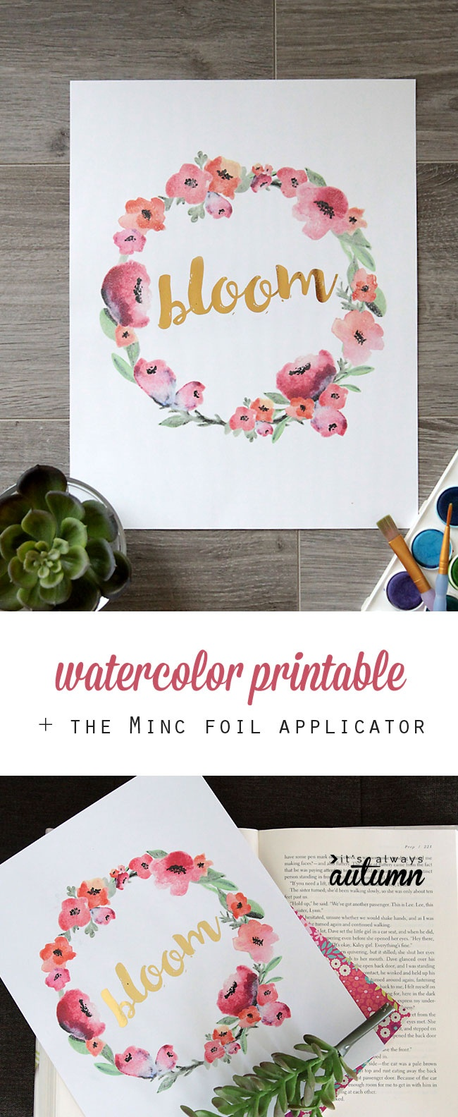 Free Watercolor Printable + Minc Gold Foil - It's Always Autumn - Free Printables For Foiling