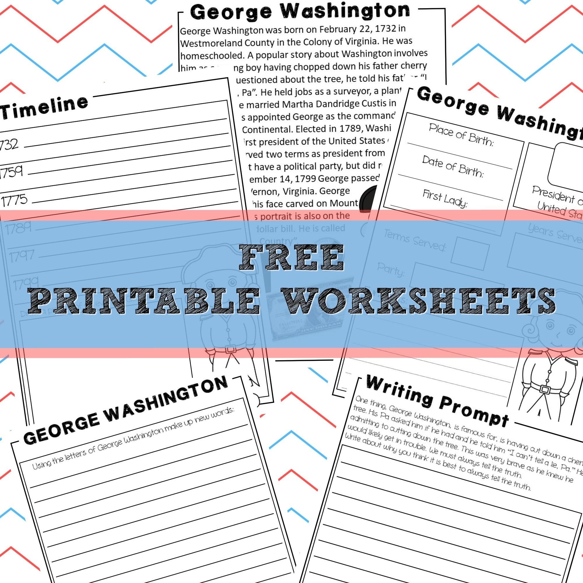 George Washington   Homeschool Unit Study American Presidents - Free Printable George Washington Worksheets